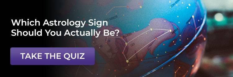 which zodiac sign should you actually be quiz cta'