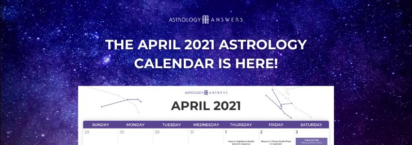 april astrology calendar