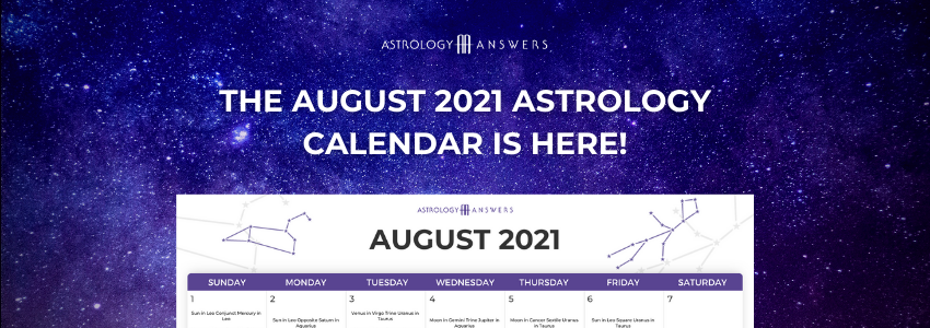 The August 2021 Astrology Calendar Is Here!