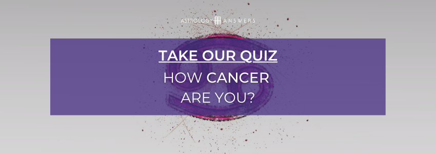 A quiz button that takes you to our quiz: How Cancer are you?