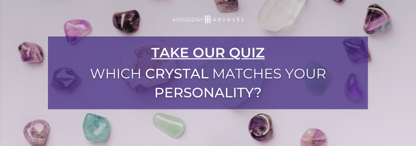 which crystal describes your personality quiz