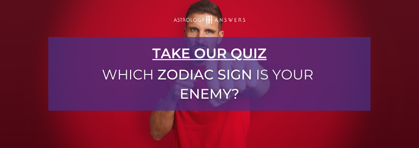 which zodiac sign is your enemy quiz cta