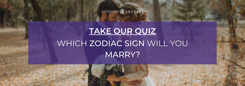 which zodiac sign will you marry quiz cta